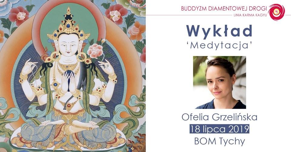 Wykład 'Medytacja' - Ofelia Grzelińska